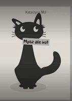 Mysz ale kot